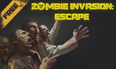 Zombie Invasion: Escape poster