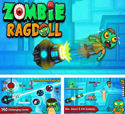 In addition to the game Asteroid Impacts for Android phones and tablets, you can also download Zombie Ragdoll for free.