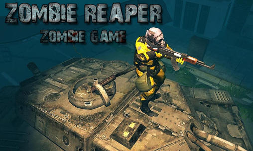 Zombie reaper: Zombie game poster