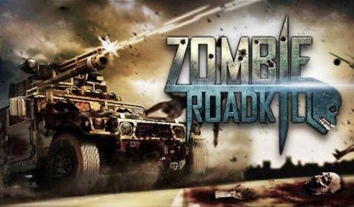Descargar Zombie Roadkill 3d Para Android Gratis El Juego Asesino