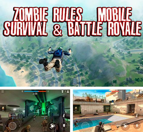 Zombie rules: Mobile survival and battle royale