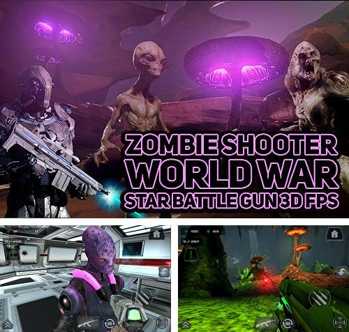 Zombie shooter world war star battle gun 3D FPS
