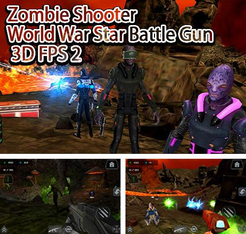 Zombie shooter world war star battle gun 3D FPS 2