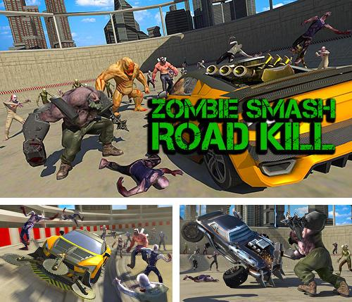 Zombie smash: Road kill
