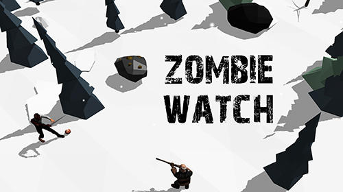 Zombie watch: Zombie survival обложка