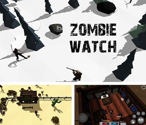 Zombie watch: Zombie survival