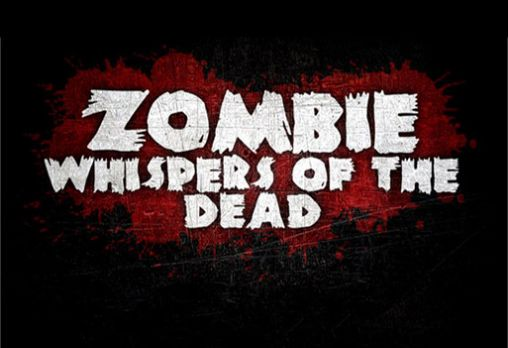 Zombie: Whispers of the dead обложка