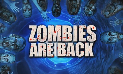 Zombies are back