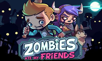Zombies Ate My Friends обложка