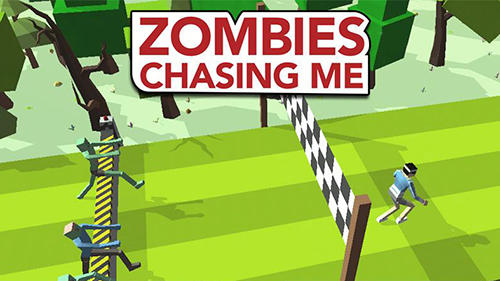 Zombies chasing me poster