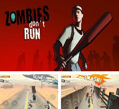 In addition to the game Into the dead for Android phones and tablets, you can also download Zombies Don't Run for free.