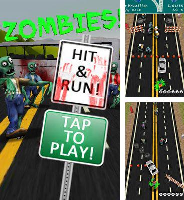 In addition to the game Monsters & Bones for Android phones and tablets, you can also download Zombies! Hit and Run! for free.
