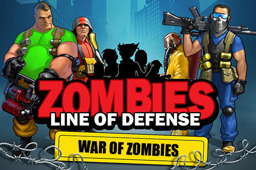 Zombies: Line of defense. War of zombies poster
