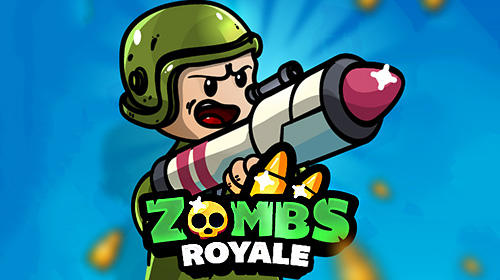 Zombs royale.io: 2D battle royale poster