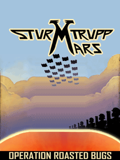 Sturmtrupp Mars - Operation Roasted Bugs