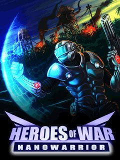 Heroes of War: Nanowarrior 3D