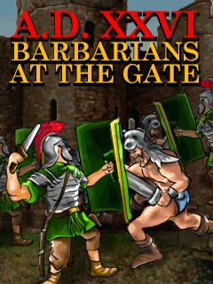 A.D. XXVL Barbarians An The Gate