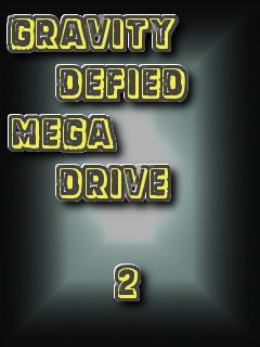 Gravity Defied: Mega Drive 2