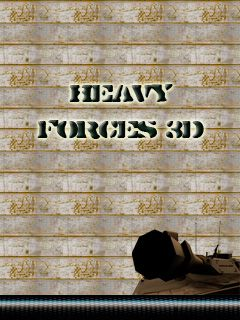 Heavy Forces 3D