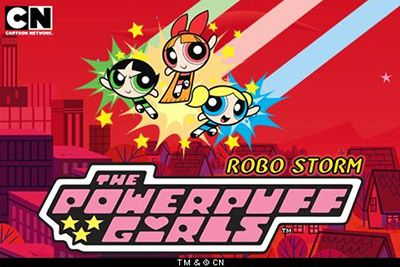 The Powerpuff girls: Robo storm