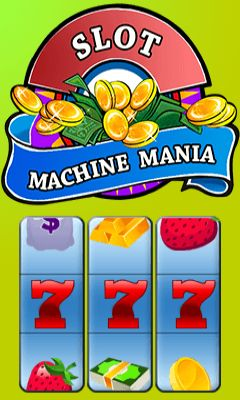 Slot machine mania