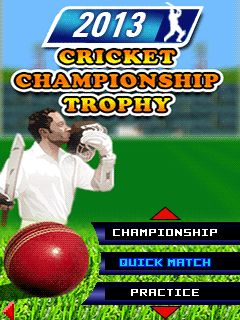 Download free mobile game: 2013 cricket championship: Trophy - download free games for mobile phone.