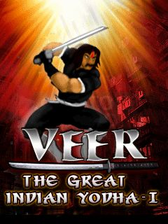 Veer: The great indian yodha 1