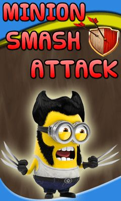 Minion smash attack