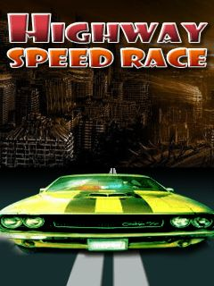 Highway speed racing
