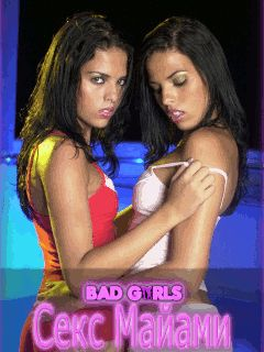 Bad girls: Seks Maiami