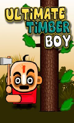 Ultimate timber boy