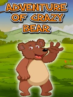 Adventure of crazy bear