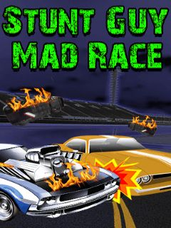 Stunt guy: Mad race