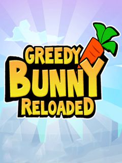Greedy Bunny: Reloaded