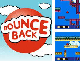 In addition to the game Asphalt: Street Rules 3 for mobile phone, you can download mobile game Bounce Back for free.