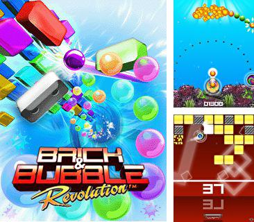 In addition to the game Ero diamonds for mobile phone, you can download mobile game Brick and Bubble Revolution for free.