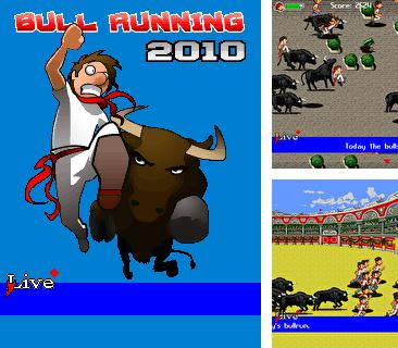 In addition to the game Ace roller: Casino machines for mobile phone, you can download mobile game Bull Running 2010 for free.