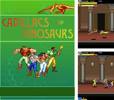 In addition to the game Paris Hilton's Diamond Quest for mobile phone, you can download mobile game Cadillacs and Dinosaurs for free.