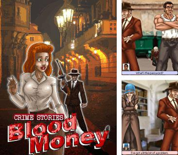 Download free mobile game: Crime Stories: Blood Money - download free games for mobile phone.