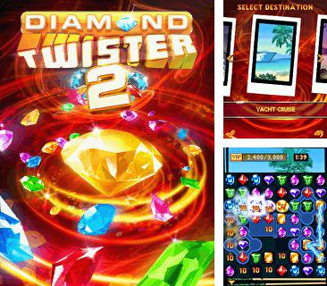 En plus du jeu Empire des supermodels pour votre téléphone, vous pouvez télécharger gratuitement L'Ouragan de Diamants 2, Diamond Twister 2.