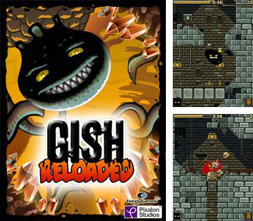 In addition to the game Chhota Bheem: Pirate attack for mobile phone, you can download mobile game Gish Reloaded for free.
