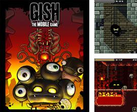 In addition to the game Gem Jam for mobile phone, you can download mobile game Gish. The Mobile Game for free.
