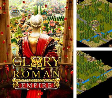 In addition to the game Despicable ME: The Game for mobile phone, you can download mobile game Glory of the Roman Empire for free.
