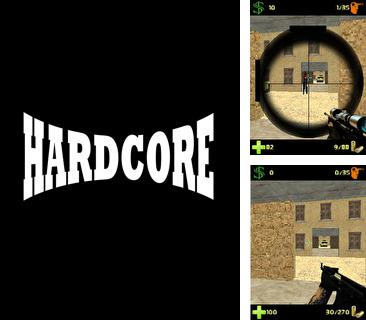 In addition to the game Special Forces for mobile phone, you can download mobile game Hardcore 3D for free.