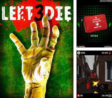 In addition to the game Formula Racing 3D for mobile phone, you can download mobile game Left 3 Die for free.