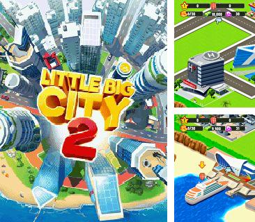 In addition to the game Lost Planet 2 for mobile phone, you can download mobile game Little Big City 2 for free.