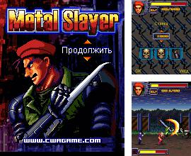 In addition to the game Mr. 420 for mobile phone, you can download mobile game Metal Slayer for free.