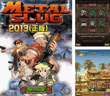 In addition to the game Dolly Buster and friends crusher for mobile phone, you can download mobile game Metal Slug 2013 for free.