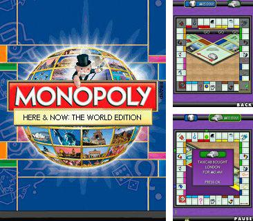 In addition to the game Subway runner 2014 for mobile phone, you can download mobile game Monopoly here and now: The world edition for free.