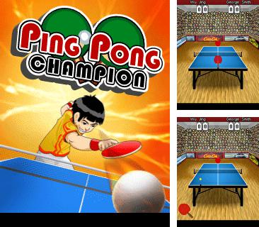 Download free mobile game: Ping Pong Champion - download free games for mobile phone.